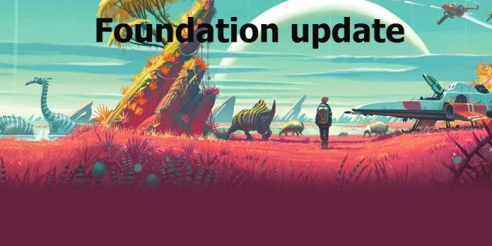 No Man's Sky foundation update