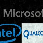 Microsoft, intel, and qualcomm.