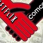 Comcast and Netflix deal