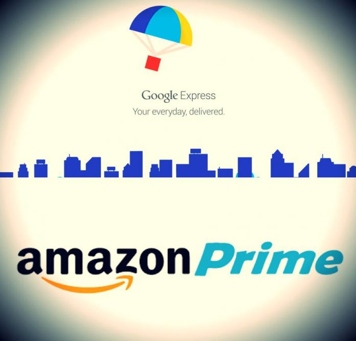 Google Express vs Amazon Prime.